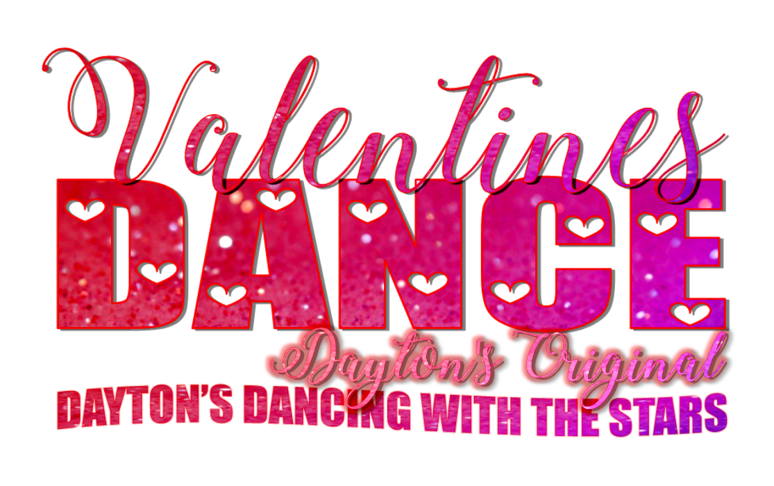 2019 Valentines Dance - Dayton Dancing with the Stars presented by Elizabeth Diamond Company: February 8th, 7PM to 11:30PM!